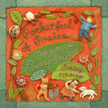 cover from Pocketful of Posies: A Treasury of Nursery Rhymes, illustrated by Salley Mavor