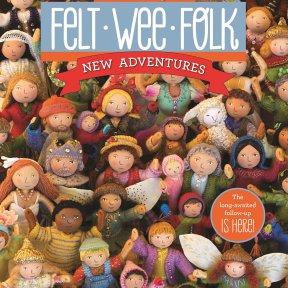 book - Felt Wee Folk: New Adventures